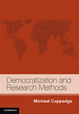 Democratization and Research Methods - Strategies for Social Inquiry (Paperback)