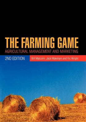 The Farming Game: Agricultural Management and Marketing (Paperback)