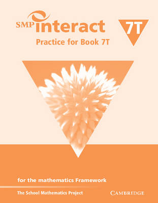 SMP Interact Practice for Book 7T: for the Mathematics Framework - SMP Interact for the Framework (Paperback)