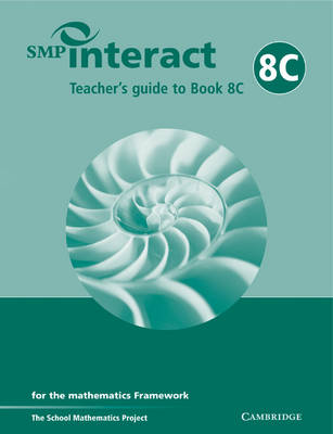 SMP Interact Teacher's Guide to Book 8C: for the Mathematics Framework - SMP Interact for the Framework (Paperback)