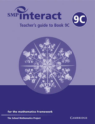 SMP Interact Teacher's Guide to Book 9C: for the Mathematics Framework - SMP Interact for the Framework (Paperback)