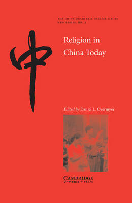 Religion in China Today - The China Quarterly Special Issues 3 (Paperback)
