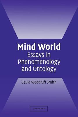 Mind World: Essays in Phenomenology and Ontology (Paperback)
