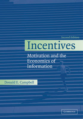 Incentives: Motivation and the Economics of Information (Paperback)