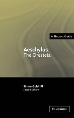 Aeschylus: The Oresteia - Landmarks of World Literature (New) (Paperback)