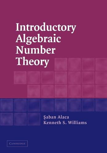 Introductory Algebraic Number Theory (Paperback)