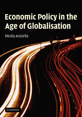 Economic Policy in the Age of Globalisation (Paperback)