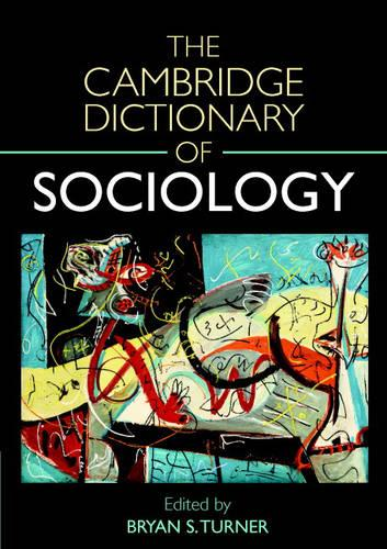 The Cambridge Dictionary of Sociology (Paperback)