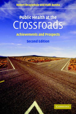 Public Health at the Crossroads: Achievements and Prospects (Paperback)