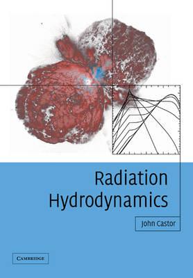 Radiation Hydrodynamics (Paperback)