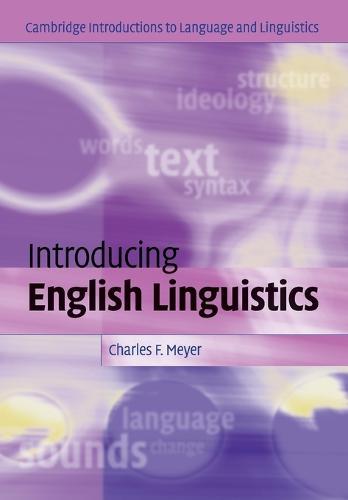 Introducing English Linguistics - Cambridge Introductions to Language and Linguistics (Paperback)
