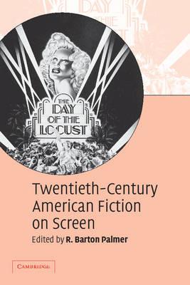 Twentieth-Century American Fiction on Screen (Paperback)