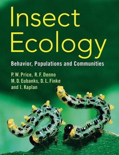 Insect Ecology: Behavior, Populations and Communities (Paperback)