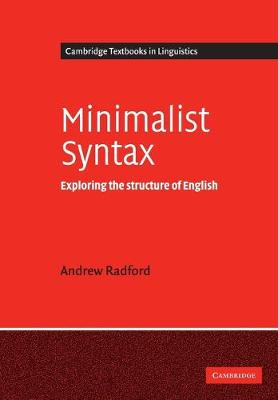 Cover Cambridge Textbooks in Linguistics: Minimalist Syntax: Exploring the Structure of English