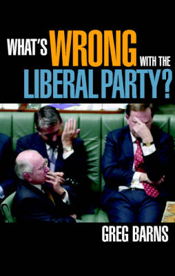 What's Wrong with the Liberal Party? (Paperback)