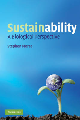 Sustainability: A Biological Perspective (Paperback)