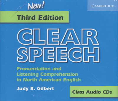 Clear Speech Class Audio CDs (3): Pronunciation and Listening Comprehension in American English (CD-Audio)
