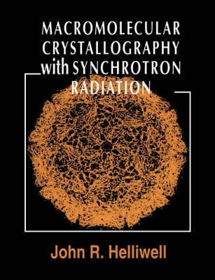 Macromolecular Crystallography with Synchrotron Radiation (Paperback)