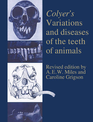 Colyer's Variations and Diseases of the Teeth of Animals (Paperback)