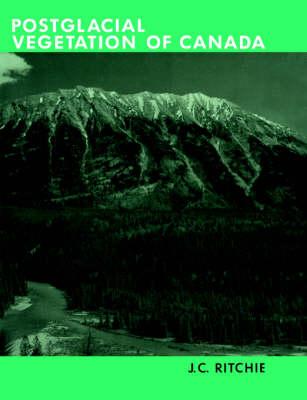 Post-glacial Vegetation of Canada (Paperback)