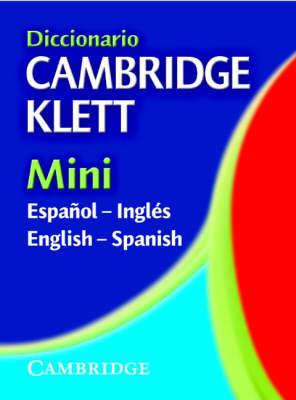 Diccionario Cambridge Klett Mini Espanol-Ingles/English-Spanish (Paperback)