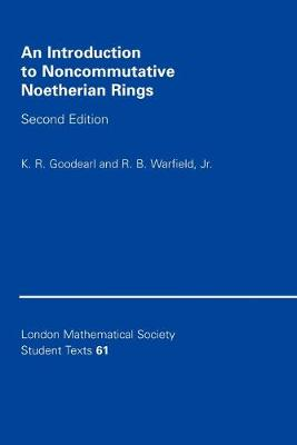 An Introduction to Noncommutative Noetherian Rings - London Mathematical Society Student Texts (Paperback)