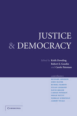 Justice and Democracy: Essays for Brian Barry (Paperback)