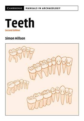 Teeth - Cambridge Manuals in Archaeology (Paperback)