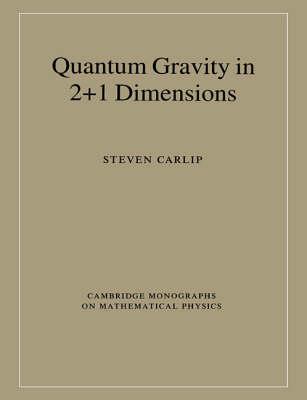 Quantum Gravity in 2+1 Dimensions - Cambridge Monographs on Mathematical Physics (Paperback)