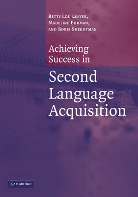 Achieving Success in Second Language Acquisition (Paperback)