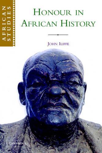 African Studies: Honour in African History Series Number 107 (Paperback)