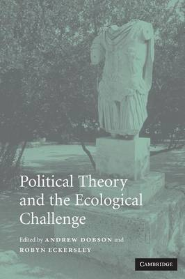Political Theory and the Ecological Challenge (Paperback)