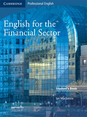 English for the Financial Sector Student's Book (Paperback)