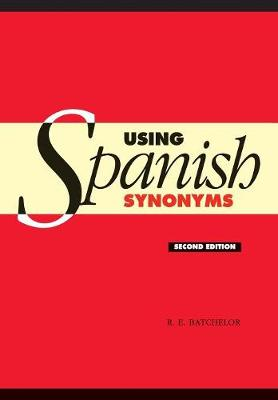 Using Spanish Synonyms (Paperback)