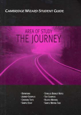 Cambridge Wizard Student Guide Journeys (area of Study) - Cambridge Wizard English Student Guides (Paperback)