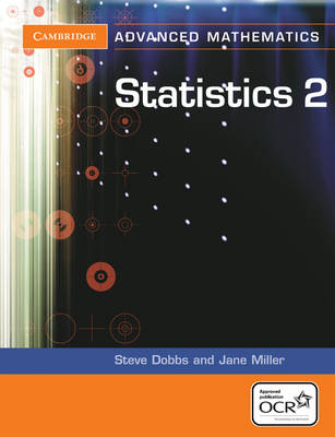 Cambridge Advanced Level Mathematics for OCR: Statistics 2 for OCR (Paperback)