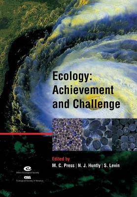 Ecology: Achievement and Challenge: 41st Symposium of the British Ecological Society - Symposia of the British Ecological Society (Paperback)