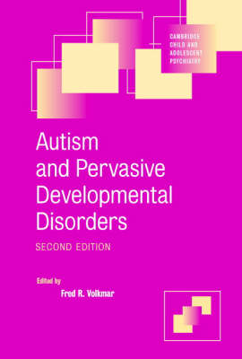 Cambridge Child and Adolescent Psychiatry: Autism and Pervasive Developmental Disorders (Paperback)