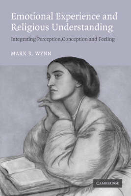 Emotional Experience and Religious Understanding: Integrating Perception, Conception and Feeling (Paperback)