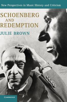 Cover New Perspectives in Music History and Criticism: Schoenberg and Redemption