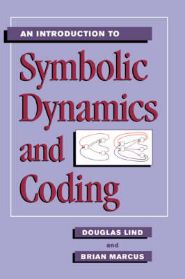 An Introduction to Symbolic Dynamics and Coding (Hardback)