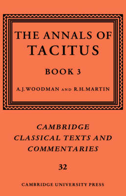 The Annals of Tacitus: Book 3 - Cambridge Classical Texts and Commentaries 32 (Hardback)