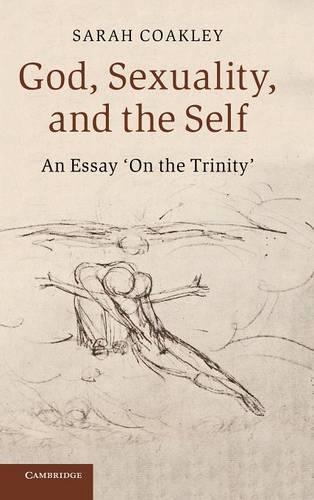 God, Sexuality, and the Self: An Essay 'On the Trinity' (Hardback)