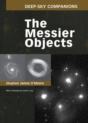 Deep-Sky Companions: The Messier Objects (Hardback)