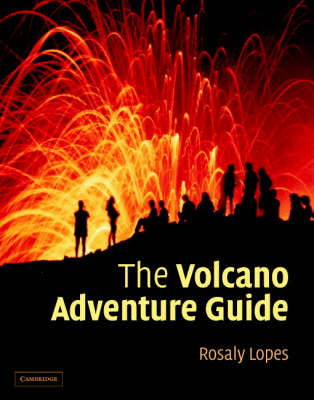 The Volcano Adventure Guide (Hardback)