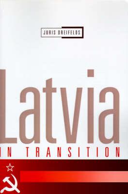 Latvia in Transition (Paperback)