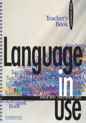 Language in Use Upper-intermediate Teacher's Book (Paperback)