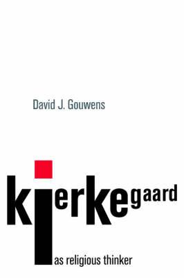 Kierkegaard as Religious Thinker (Paperback)