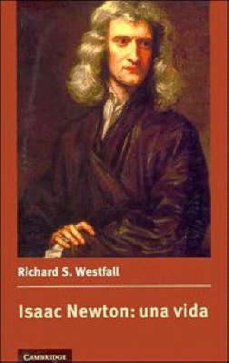 Isaac Newton: una vida (Paperback)
