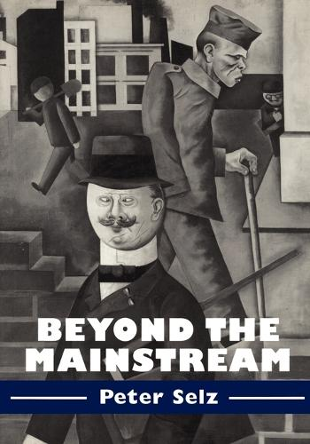 Contemporary Artists and their Critics: Beyond the Mainstream: Essays on Modern and Contemporary Art (Paperback)